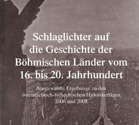 Schlaglichter auf die Geschichte der Böhmischen Länder 1